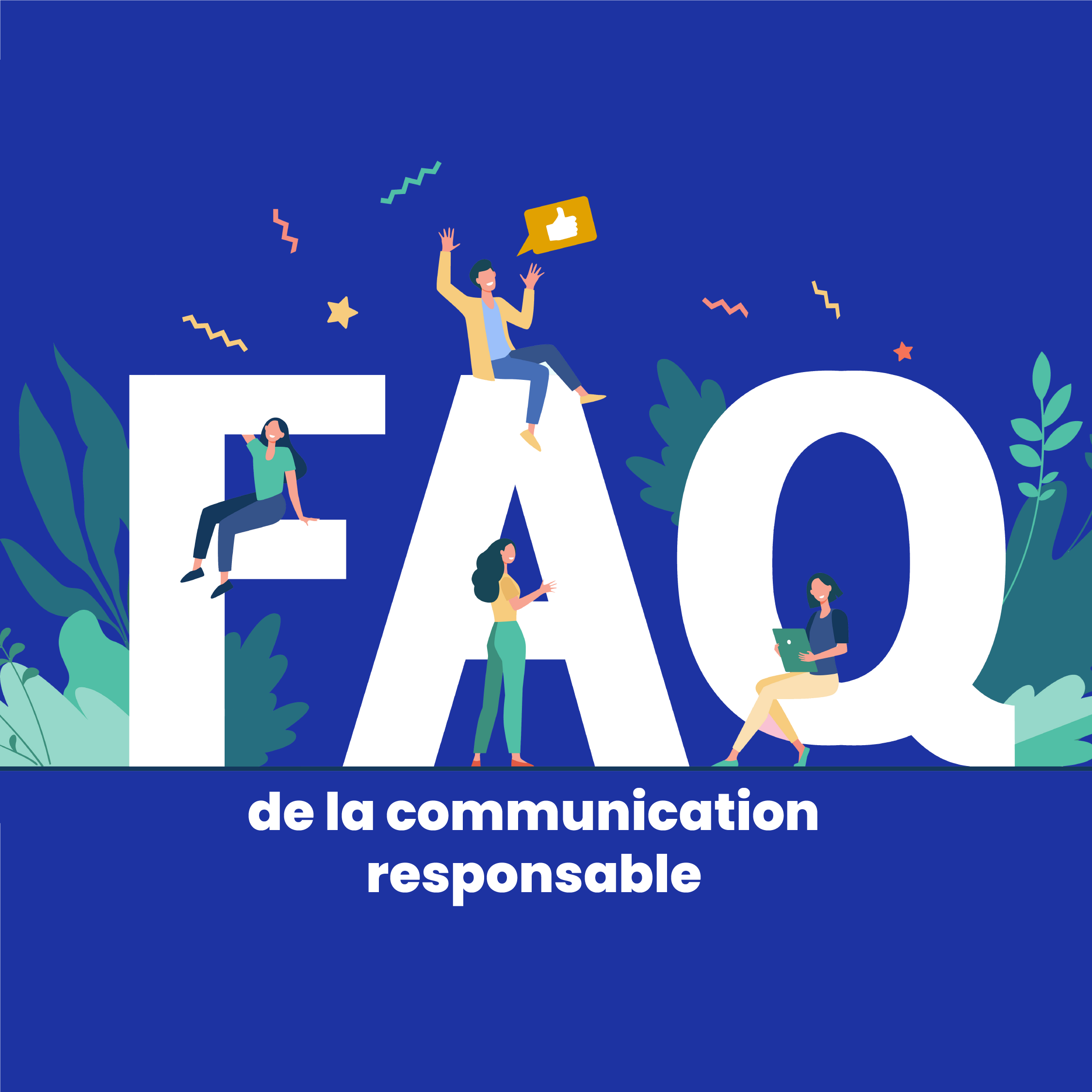 FAQ de la communication responsable
