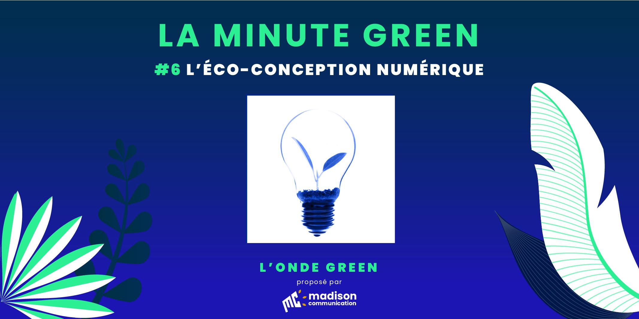 Podcast L'onde Green / Minute Green #6 – L'éco-conception numérique